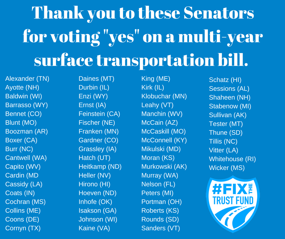 """Thank You to these senators for voting """"yes"""" on a multi-year surface transportation bill"""
